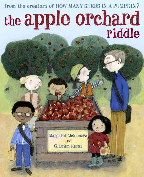 The Apple Orchard Riddle By McNamara, Margaret/ Karas, G. Brian (ILT)
