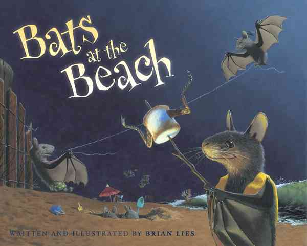 Bats at the Beach By Lies, Brian/ Lies, Brian (ILT)